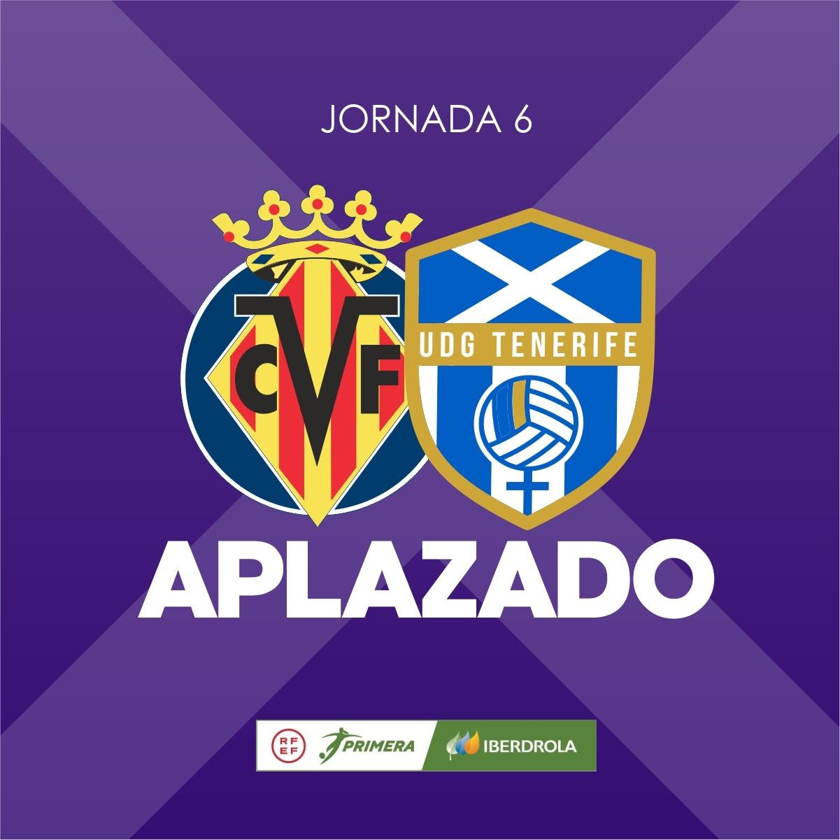 El Villarreal CF - UDG Tenerife, aplazado